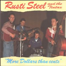 Rusti Steel and the Tintax - More Dollars Than Cents
